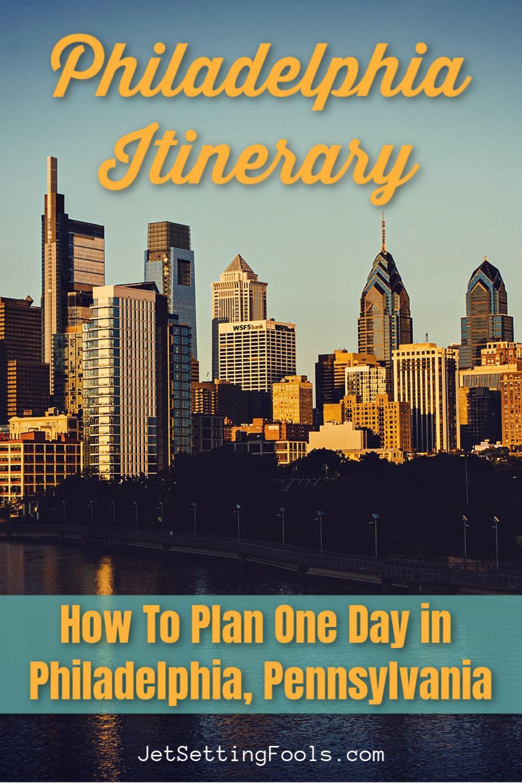 Philadelphia Itinerary One Day in Philadelphia, PA USA by JetSettingFools.com