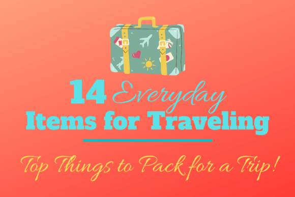 14 Everyday Items for Travel Things To Pack for a Trip by JetSettingFools.com