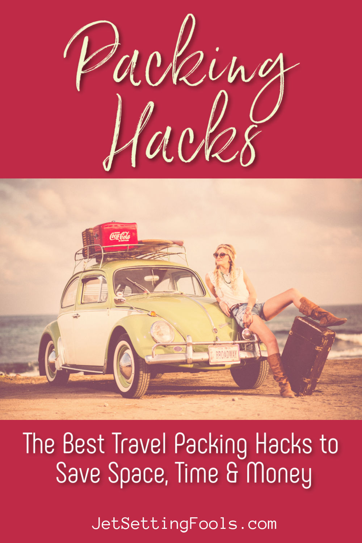 Travel Packing Hacks by JetSettingFools.com
