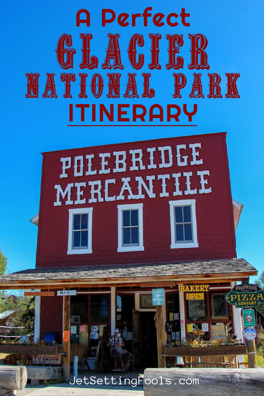 Glacier National Park Itinerary by JetSettingFools.com