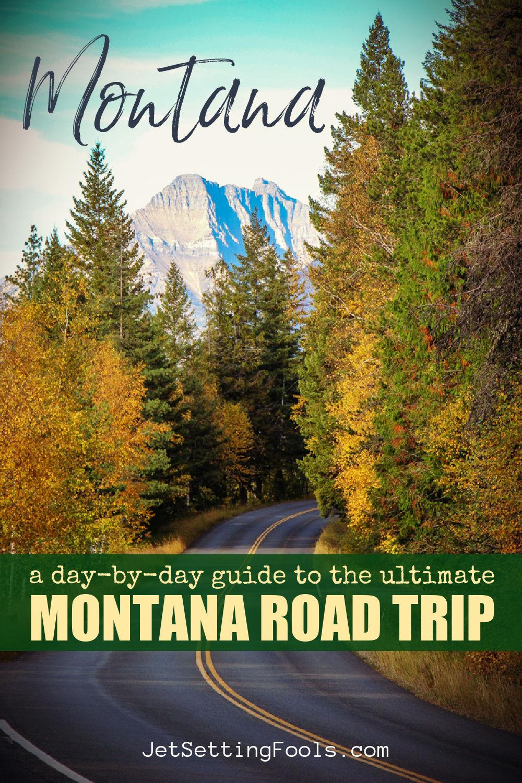Montana Road Trip Itinerary by JetSettingFools.com
