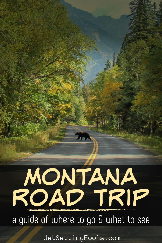Montana Road Trip Where To Go by JetSettingFools.com