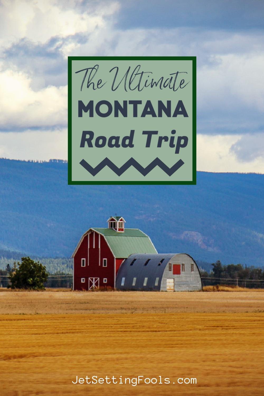 Ultimate Montana Road Trip by JetSettingFools.com
