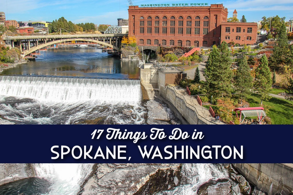 17 Things To Do in Spokane, Washington by JetSettingFools.com