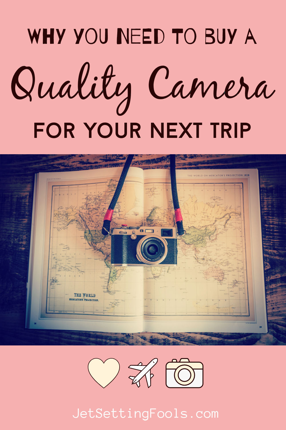 Buy a Quality Camera for Your Next Trip by JetSettingFools.com