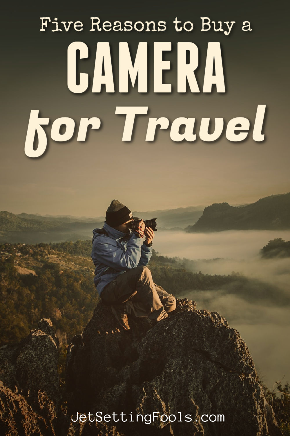 Reasons to Buy a Camera for Travel by JetSettingFools.com