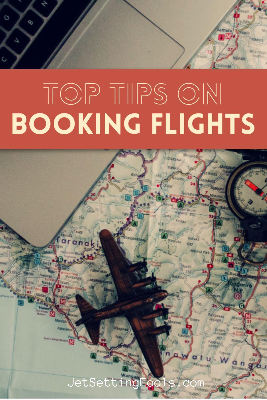 Tips on Booking Flights by JetSettingFools.com