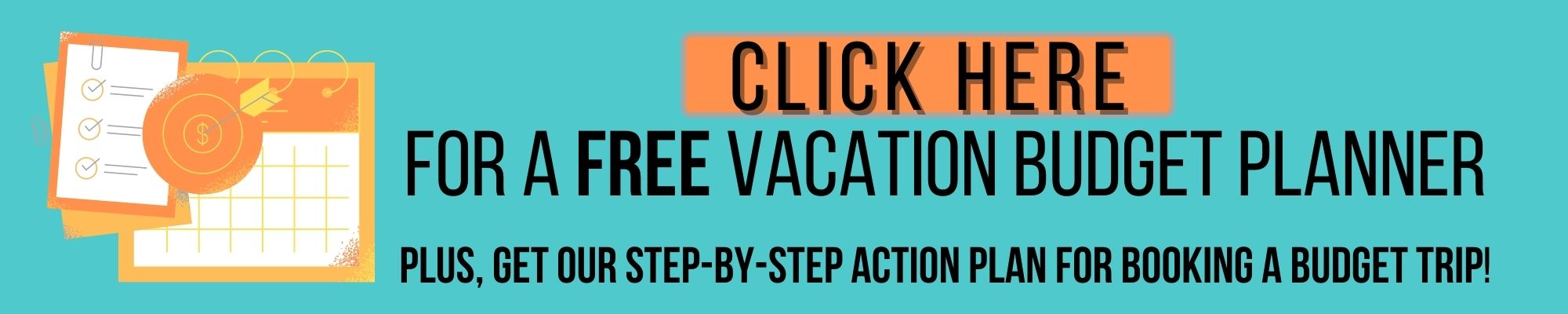 Get a Free Vacation Budget Planner and Action Plan for Budget Trip by JetSettingFools.com
