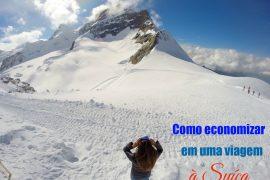 economizar em uma viagem à Suíça
