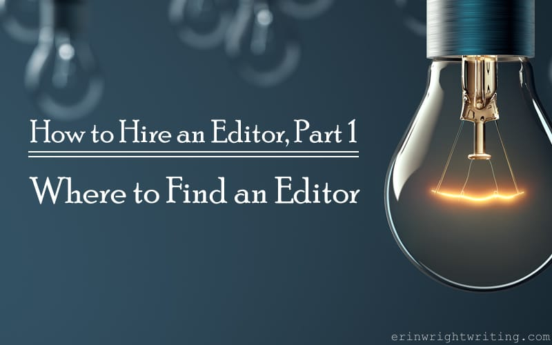 Image of Light Bulb   How to Hire an Editor: Where to Find an Editor