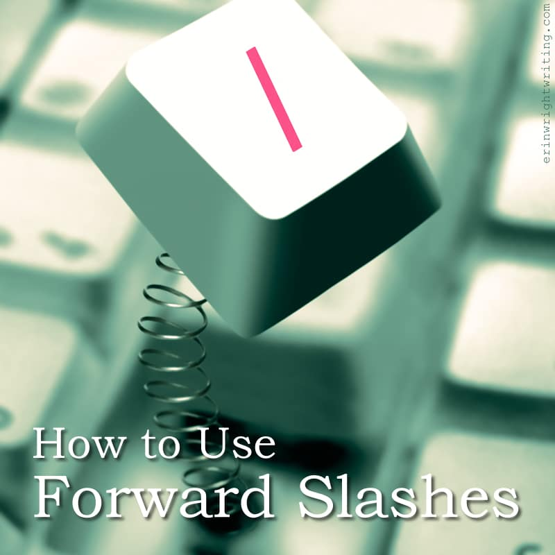 How to Use Forward Slashes | Image of Forward Slash Key
