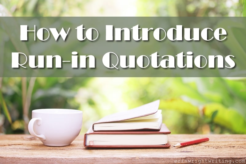 How to Introduce Run-in Quotations   Image of Cup with Books on Wood Table
