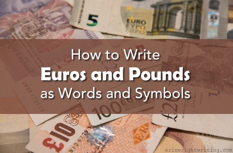 Image of Euros and Pounds   How to Write Euros and Pounds as Words and Symbols