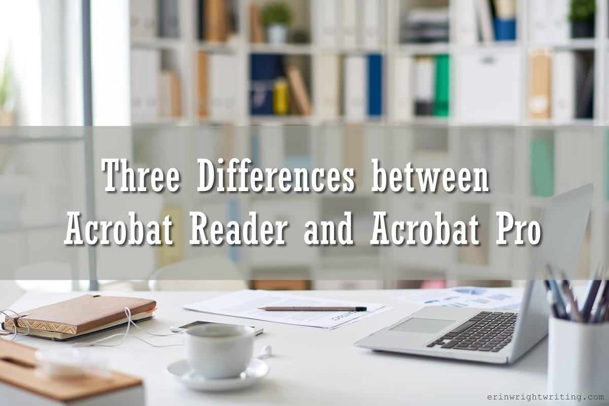 Image of Office Space | Three Differences between Acrobat Reader and Acrobat Pro
