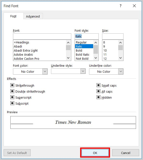 Image of Word 365 / OK Button in the Find Font Dialog Box   Step 8 in How to Find and Replace Formatting Applied Anywhere in a Word Document