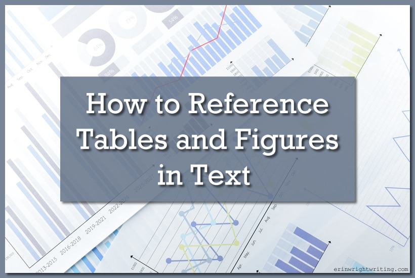 Image of Tables and Figures   How to Reference Tables and Figures in Text