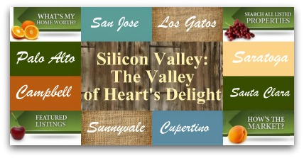 Silicon Valley is The Valley of Hearts Delight - San Jose, Sunnyvale, Santa Clara, and more