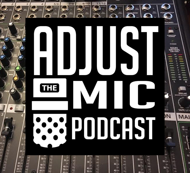 Episode #1 The Return of Adjust the Mic