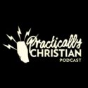 Practically Christian Podcast