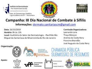 Campanha Dia nacional de combate à Sifilis @ Auditório do Setor de Dermatologia - Pavilhão São Miguel da Santa Casa de Misericórdia do Rio de Janeiro