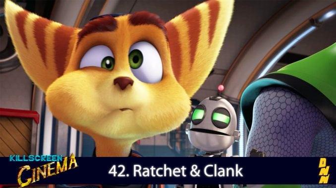 Killscreen Cinema 42. Ratchet & Clank