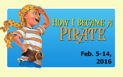 How I Became a Pirate by South Carolina Children's Theatre @ Peace Center Gunter Theatre   Greenville   South Carolina   United States