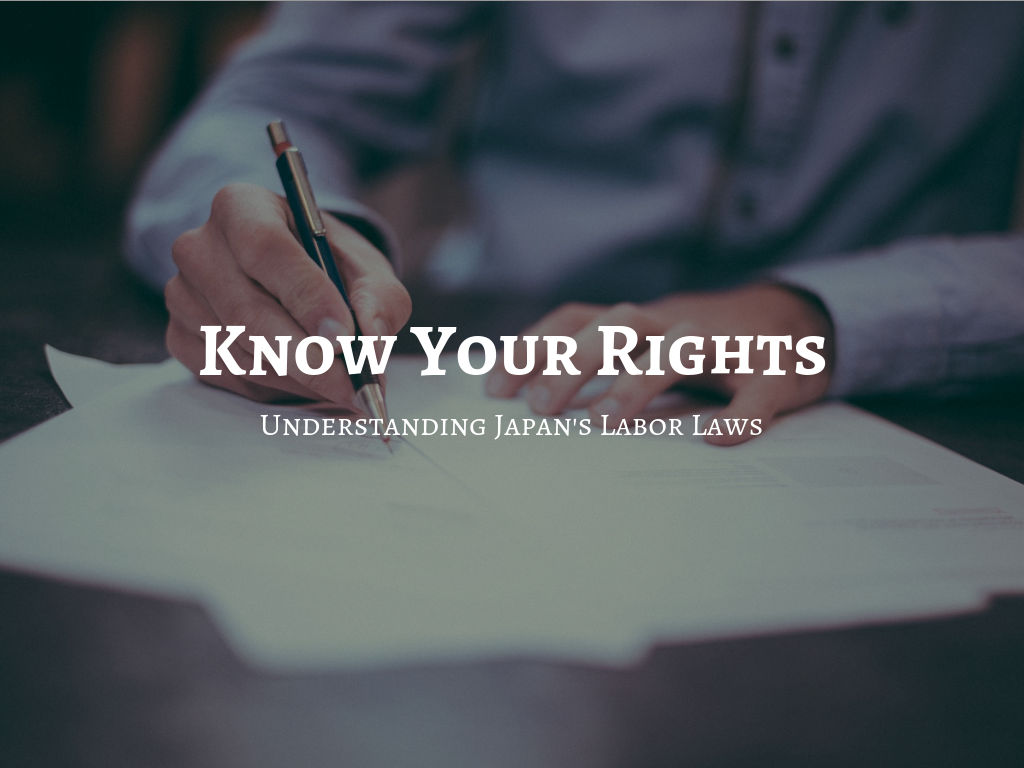 Know Your Rights - Understanding Japan's Labor Laws