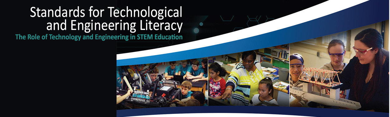 Standards for Technological and Engineering Literacy