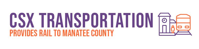 CSX Transportation provides rail to Manatee County