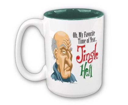 """Mug with design that says, """"Oh, my favorite time of year...Jingle Hell"""""""