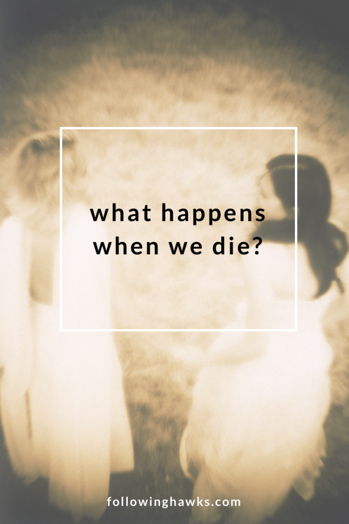 We don't talk much in our culture about what happens when we die, which means we have a whole lot of stuck, confused spirits who don't know how to get to the other side. Click through to read all about what actually happens when we die, and how we can help get spirits to the other side.