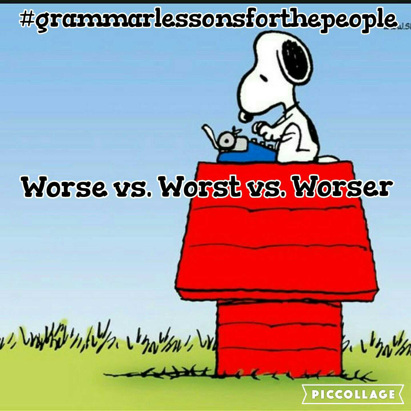 Worse vs Worst vs Worser – Grammar Lessons for The People