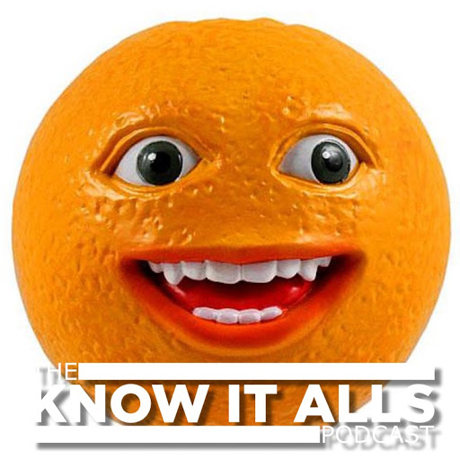"The Know It Alls Podcast – Episode 59 – ""Fresh Squooze"""