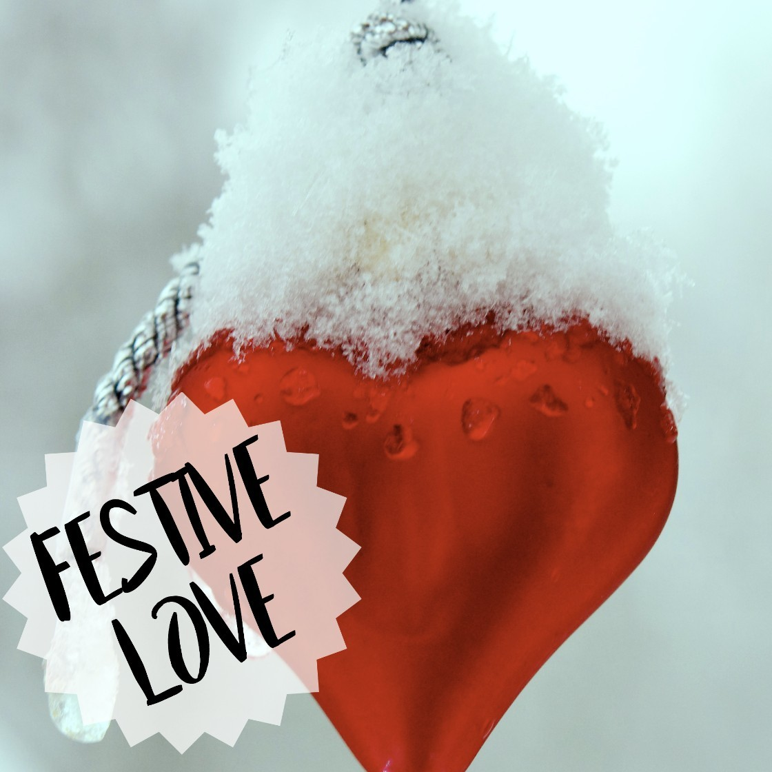 Festive Love, Festive, Love, BlogMas, Christmas, Blog Post, Heart, Snow, Flickr, Loneliness, Lonely, Festive Season, Share the Love, Blog A Book Etc, Fay
