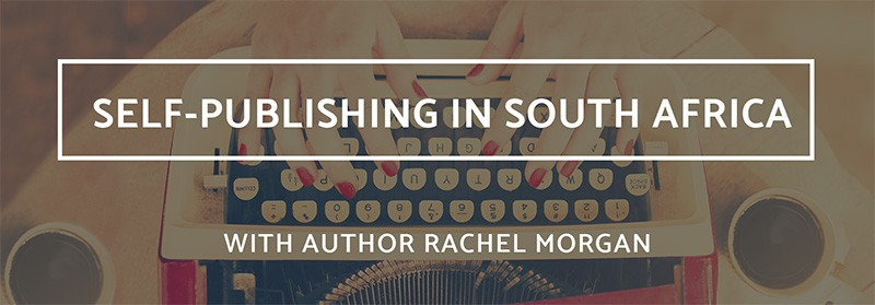 self-publishing-south-africa-rachel-morgan