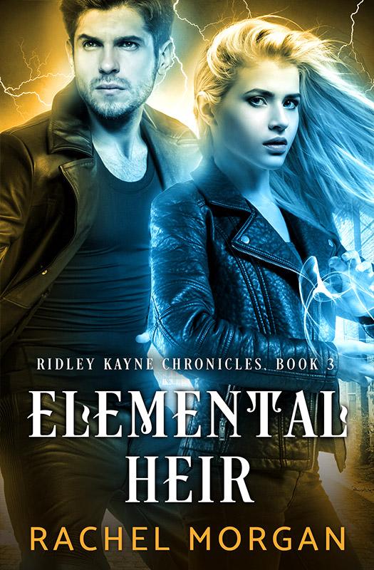 Elemental Heir (Ridley Kayne Chronicles Book 3)