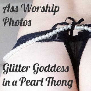 Glitter Goddess Ass worship photos