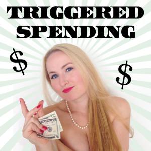 Money triggered spending Glitter Goddess