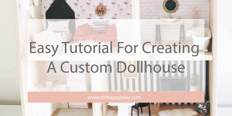custom dollhouse, diy dollhouse, modern dollhouse, dollhouse for little girls, November oak minis, Ikea dollhouse hack, dollhouse hack