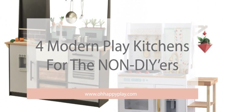 kidkraft kitchen, modern play kitchen, modern kitchen, play kitchen DIY, gender neutral play kitchen