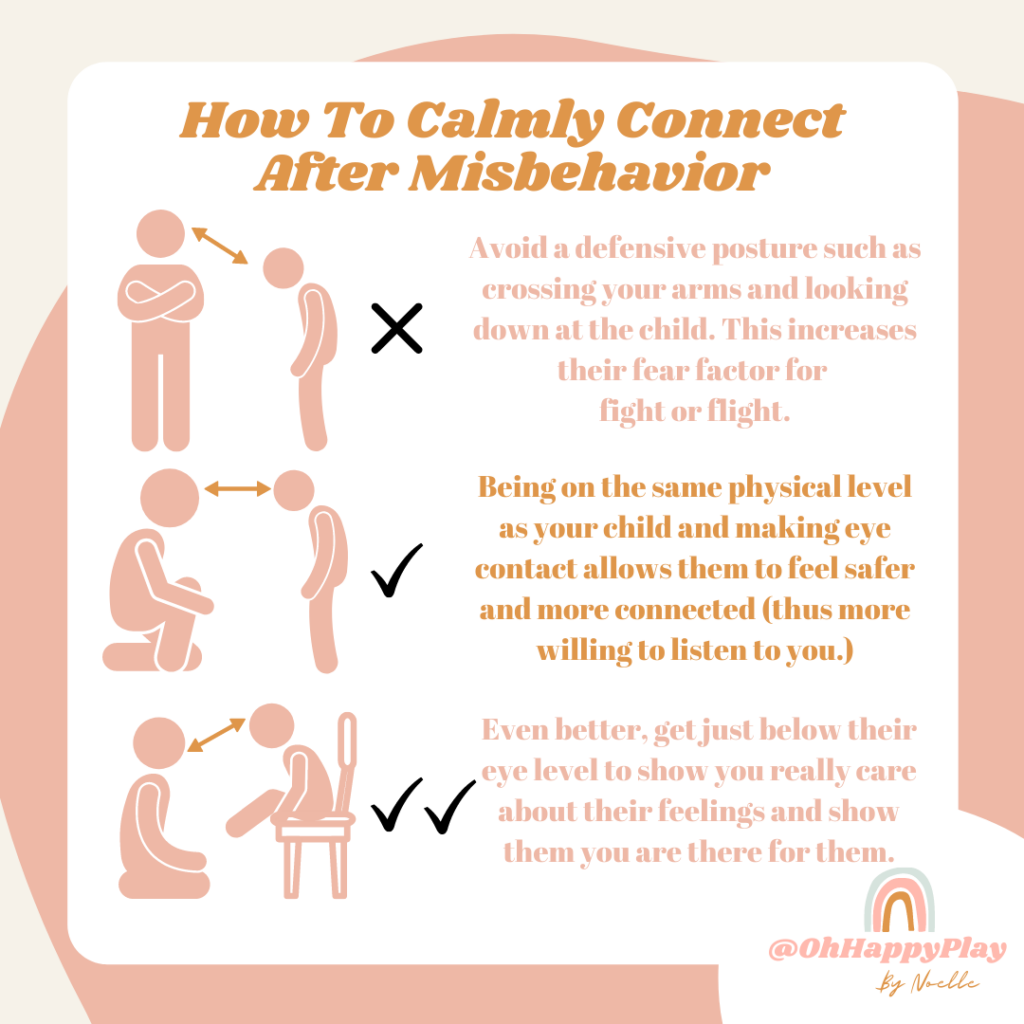 calmly connect after misbehavior