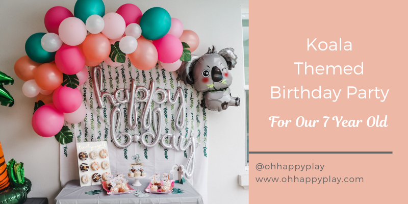 Koala Themed Birthday Party, birthday party theme ideas, 7th birthday ideas, girl birthday party themes