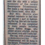 1978 /  Beaconsfield Reporter, May 1978, Vol.9, No. 2 RUG HOOKER PARISED BY MAYOR Article by Jackie Dodd. About Lois J. Morris and her rug The Old Grove Hotel (circa 1810)