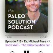 Paleo Solution Podcast #416 Dr. Michael Rose
