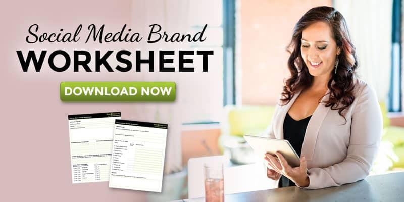 Social Media Brand Worksheet