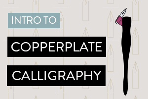 Intro to Copperplate Calligraphy | Allocco Design | Norfolk, VA
