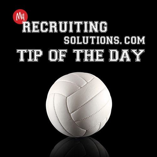 College Volleyball Recruiting Tip of the Day