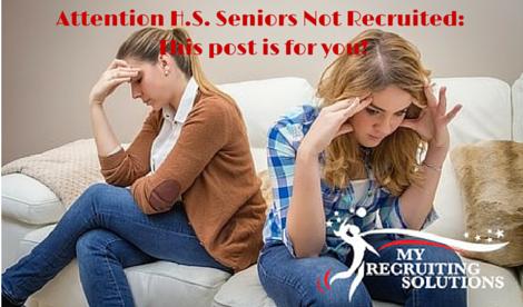 Attention high school seniors not recruited