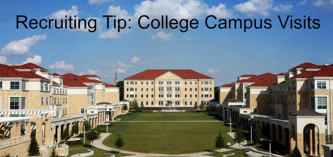 Recruiting Tip: College Campus Visits My Recruiting Solutions