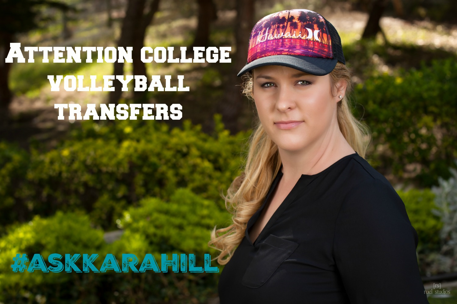 Attention College Volleyball Transfers Ask Kara Hill